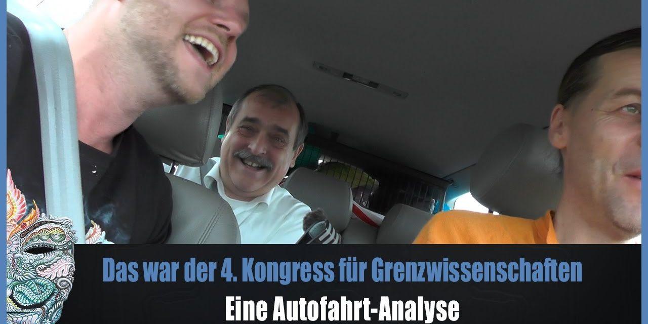 Das war der 4. Kongress der Grenzwissenschaften! Eine Autofahrt-Analyse mit Franz Hörmann & OkiTalk