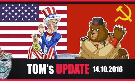Tom's Update #6 (14.10.2016) + Der Konflikt Ost gegen West & weiter wichtige News der Woche+