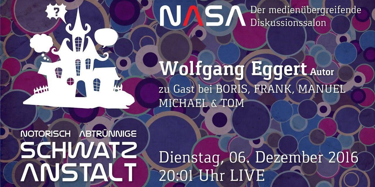 NASA No 9 – Zu Gast: Wolfgang Eggert – Assange • Endzeit • Okkultes • PIzzagate • Fakenews