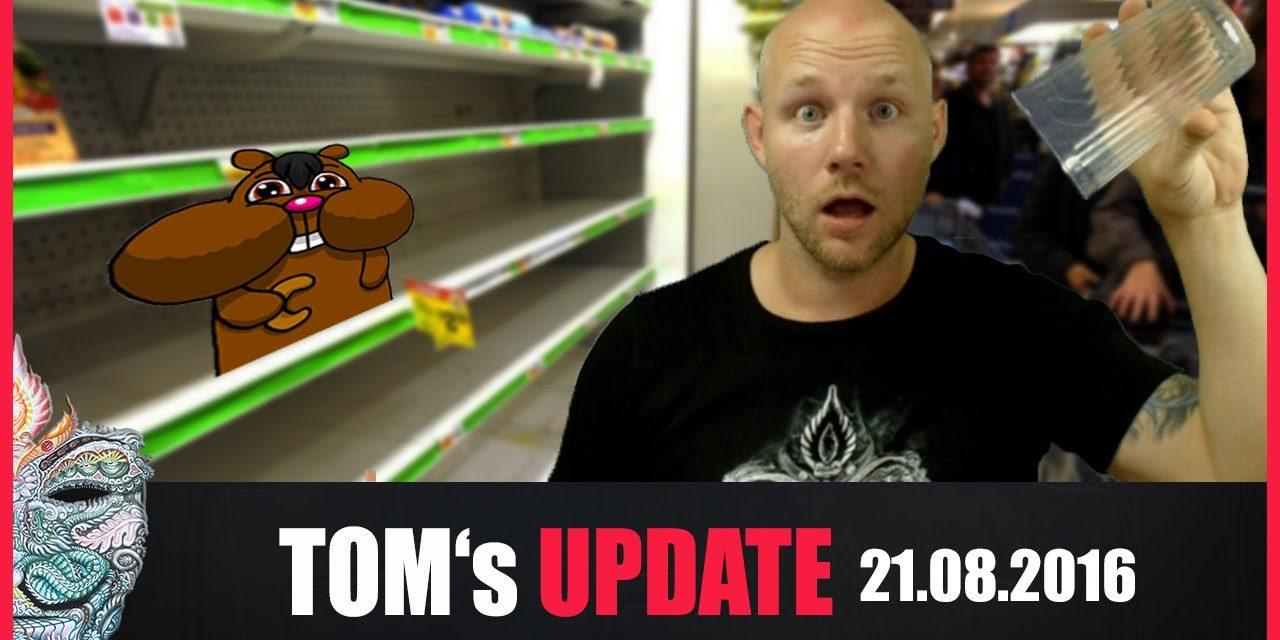 Tom's Update #2 (21.08.2016) + Bundesregierung rät Bevölkerung zu Hamsterkäufen +