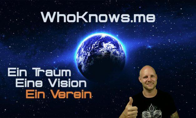 WhoKnows.me – Ein Traum – Eine Vision – Ein Verein