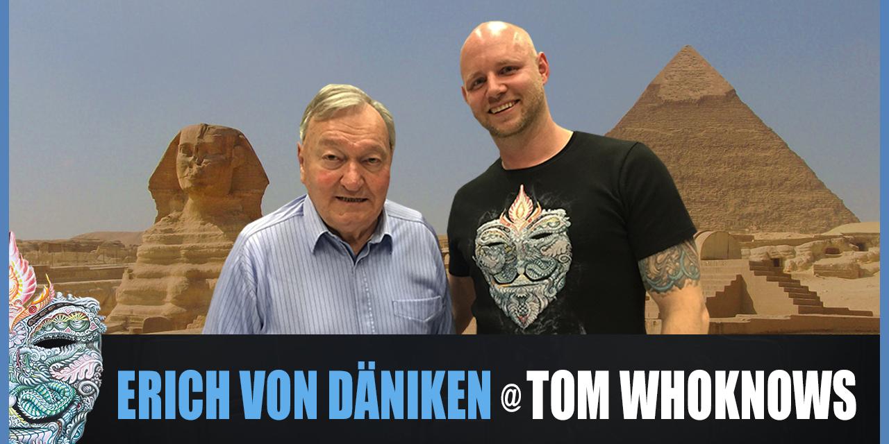 Erich von Däniken @ Tom WhoKnows – Wurden wir von Außerirdischen erschaffen?