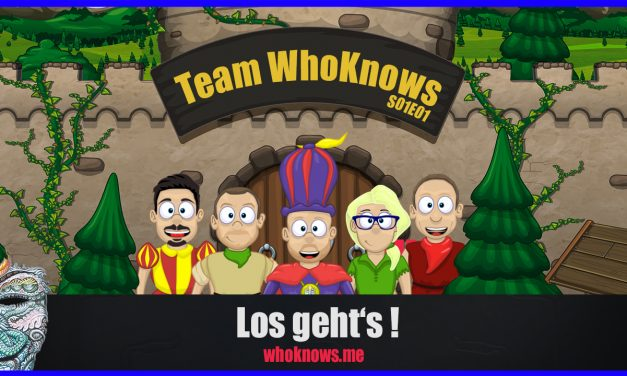 💠 Team WhoKnows?! – Los geht's! 💠 S01E01