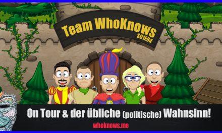  Team WhoKnows?! – on Tour & der übliche (politische) Wahnsinn!  S01E04