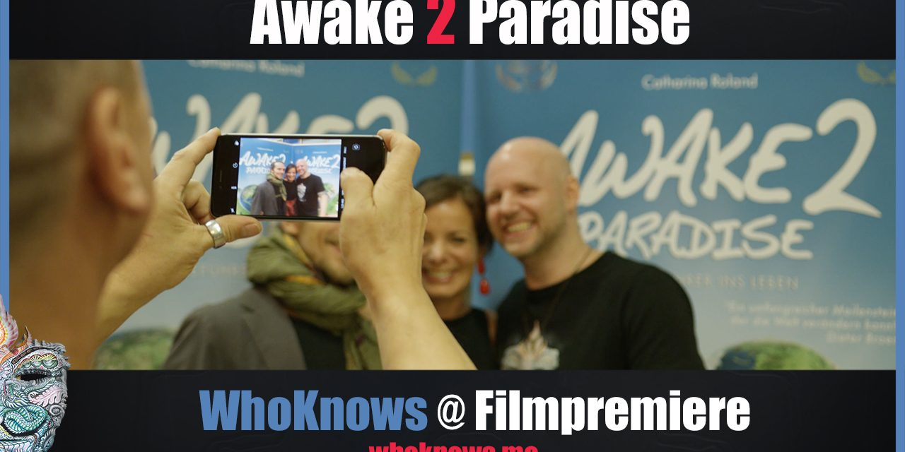 WhoKnows @ Filmpremiere von Awake2Paradise