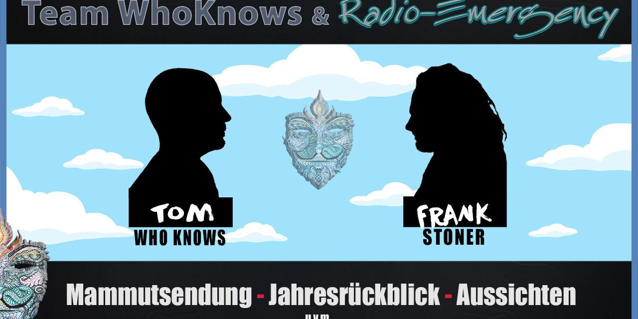 🔴 Jahresrückblick mit Frank Stoner & Radio Emergency – Tom WhoKnows & Team WhoKnows