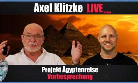 🔴 Axel Klitzke Live! Projekt Ägyptenreise – Die Vorbesprechung!