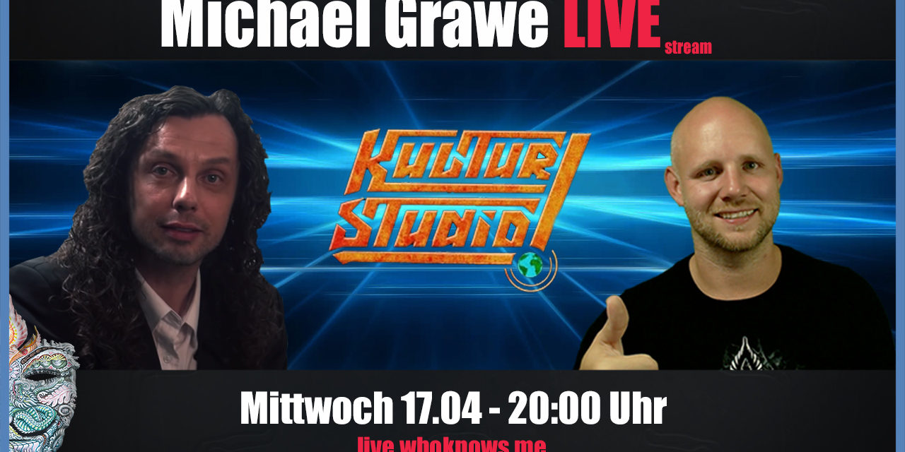 🔴 Michael Grawe Live! Kulturstudio @ WhoKnows