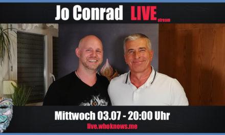 🔴 Jo Conrad Live! Bewusst.TV @ WhoKnows