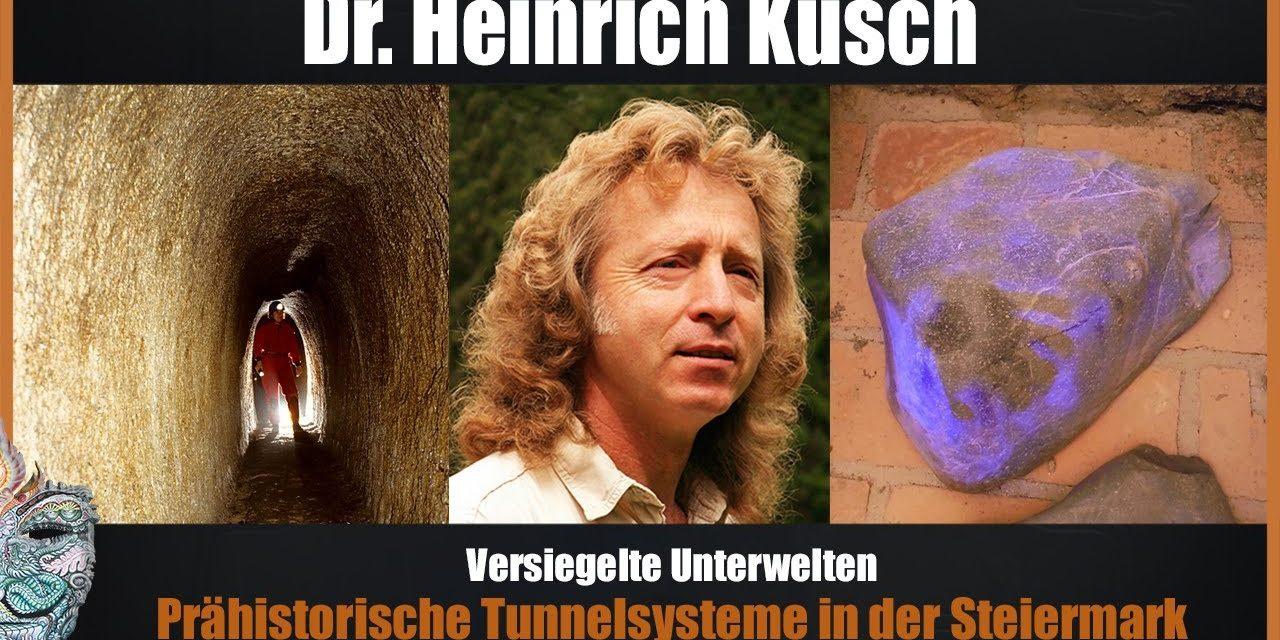 Dr. Heinrich Kusch – Versiegelte Unterwelt – Prähistorische Tunnelsysteme in der Steiermark