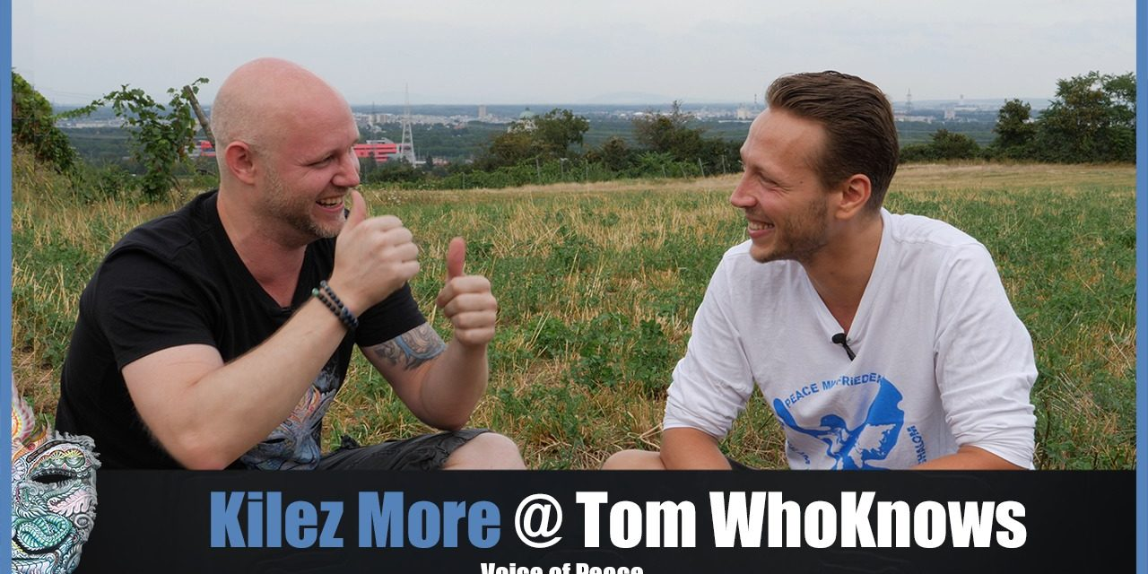 Kilez More @ Tom WhoKnows – Warum DU wichtig bist! – Voice of Peace