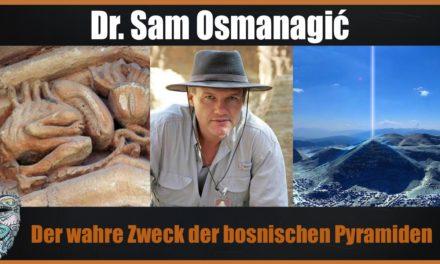 Dr. Sam Osmanagich – Der wahre Zweck der bosnischen Pyramiden