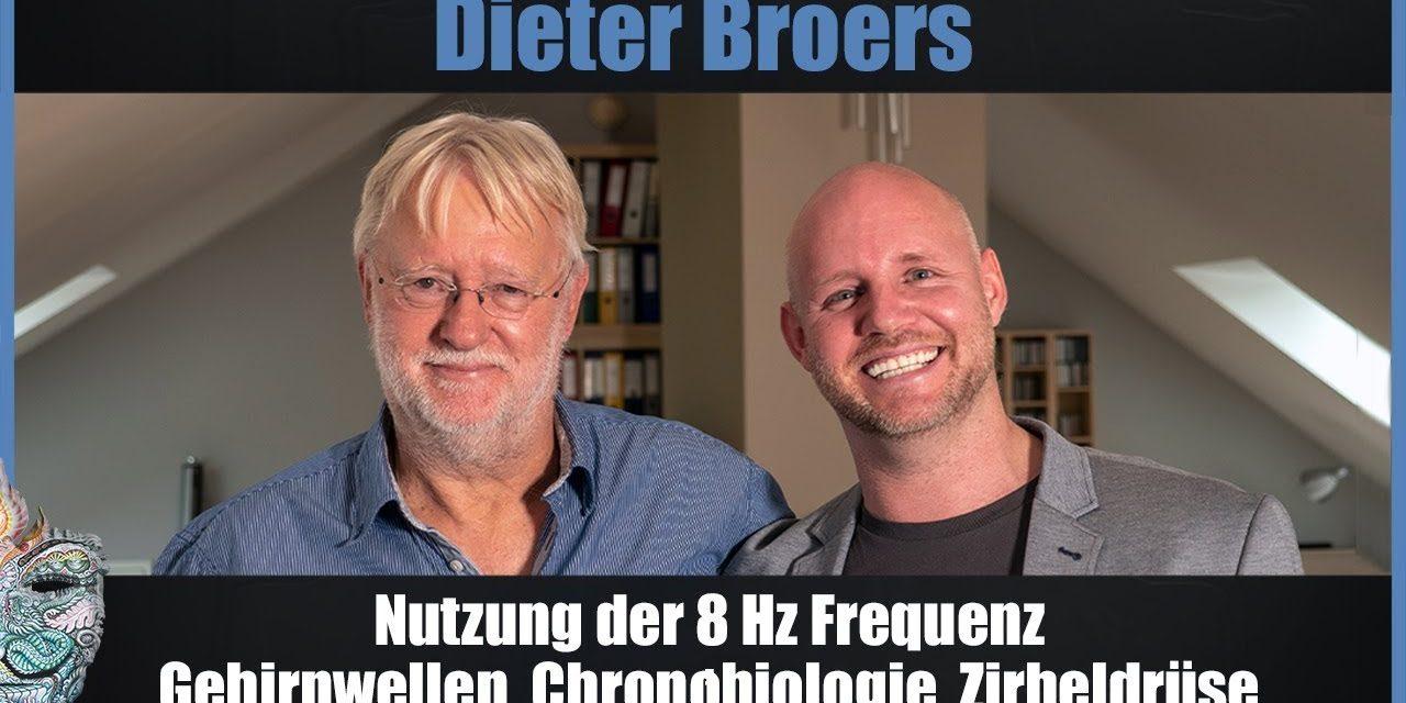 Dieter Broers – Nutzung der 8 Hz Frequenz, Gehirnwellen, Chronobiologie, Zirbeldrüse