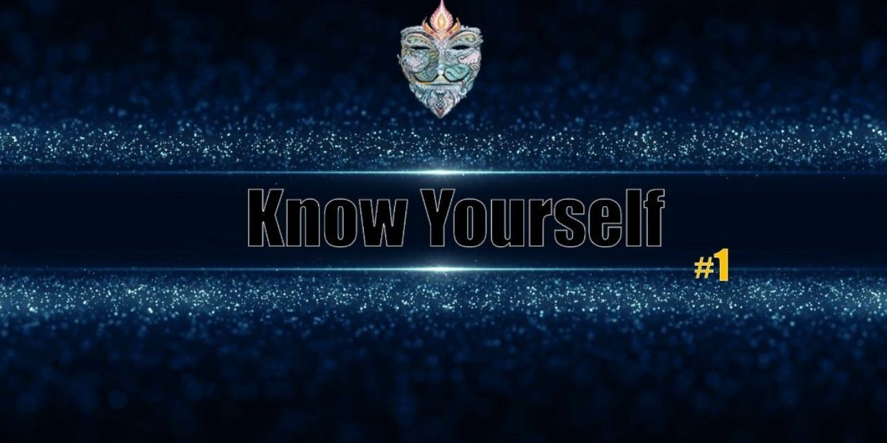 ✺Know Yourself✺ – Real-Soul-Talk #1