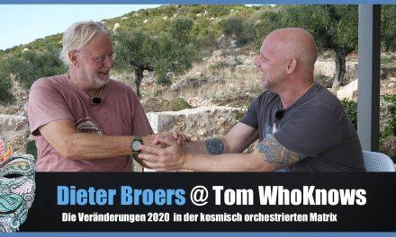 Dieter Broers – Die Veränderungen 2020 in der kosmisch orchestrierten Matrix @Tom WhoKnows